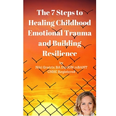 7 Steps to Healing Childhood Trauma